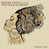 Ronnie Herel Presents Neo Soul Sessions Vol. 1 by Ronnie Herel