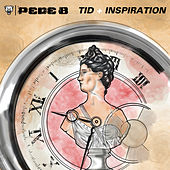 Tid + Inspiration by Pede B