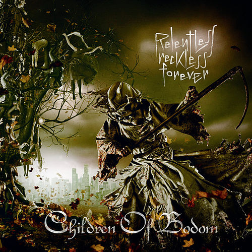 Relentless, Reckless Forever by Children of Bodom