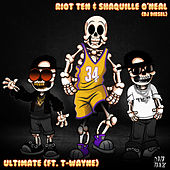 Ultimate (feat. T-Wayne) di Riot Ten