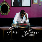 For You by Vedo