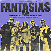 Fantasias (Remix) [feat. Farruko & Lunay] de Rauw Alejandro