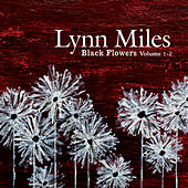 Black Flowers Vol. 1-2 by Lynn Miles