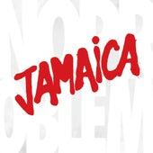 No Problem by Jamaica