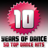 10 Years Of Dance - 50 Top Dance Hits de Various Artists