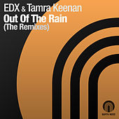 Out Of The Rain von EDX