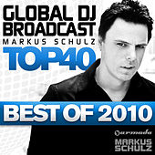 Global DJ Broadcast Top 40 - Best of 2010 de Various Artists