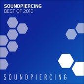 Soundpiercing - Best Of 2010 von Various Artists
