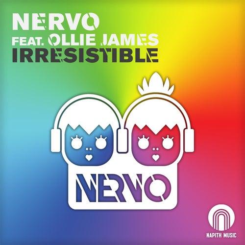 Irresistible by Nervo