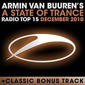 A State of Trance Radio Top 15 - December 2010 von Various Artists
