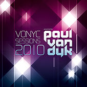 VONYC Sessions 2010 Presented By Paul van Dyk von Various Artists