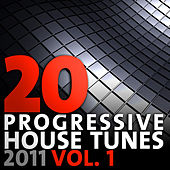 20 Progressive House Tunes 2011, Vol. 1 von Various Artists