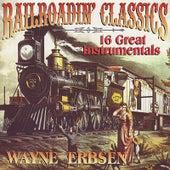 Railroadin' Classics by Wayne Erbsen