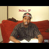 Mike B. by Mike B./Mr. Stayready