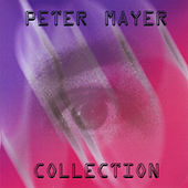 Collection by Peter Mayer