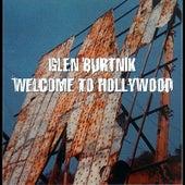 Welcome to Hollywood by Glen Burtnik