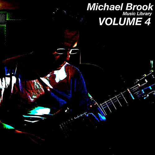 Music Library, Vol. 4 by Michael Brook