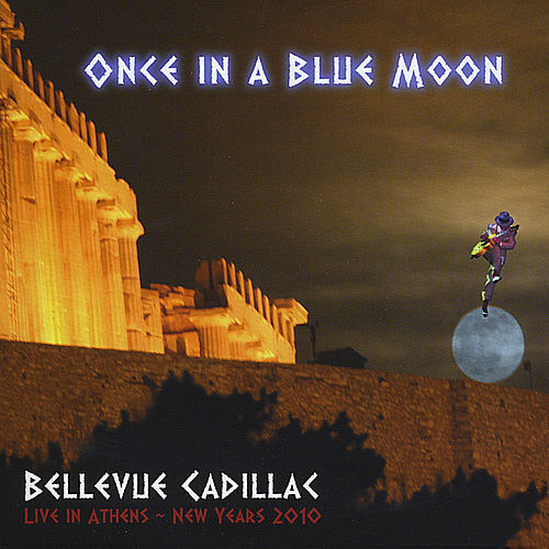 Once In A Blue Moon by Bellevue Cadillac