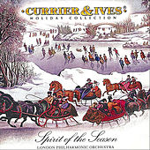 Spirit Of The Season: Currier & Ives Holiday Collection de London Philharmonic Orchestra