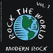 Rock the World - Vol. 07; Modern Rock by Various Artists