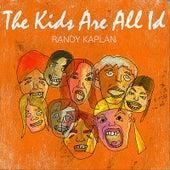 The Kids Are All Id de Randy Kaplan