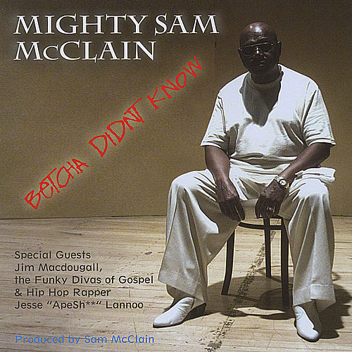Mighty sam mcclain when the hurt is over