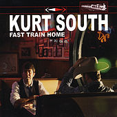 Fast Train Home by Kurt South
