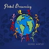Global Dreaming de George Huntley