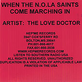 When The N.O.L.A. Saints Come Marching In by The Love Doctor