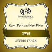 Saved (Studio Track) by Karen Peck & New River