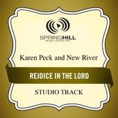 Rejoice In The Lord (Studio Track) by Karen Peck & New River