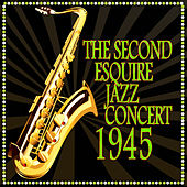 The Second Esquire Jazz Concert by Various Artists