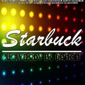 Everybody Be Dancin' by Starbuck