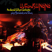 Live & Swinging by Gerald Wilson Orchestra