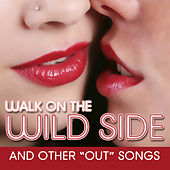 Walk On The Wild Side and Other