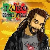 Bonnes vybes by Taïro