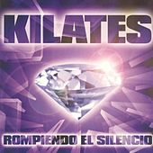 Kilates Rompiendo el Silencio de Various Artists