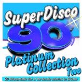 Superdisco 90's - Platinum Collection Two de Various Artists
