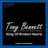 King of Broken Hearts by Tony Bennett
