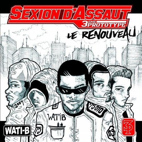 Le renouveau by Sexion D'Assaut