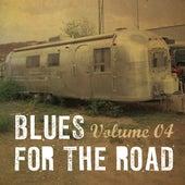 Blues for the Road, Vol. 4 de Various Artists