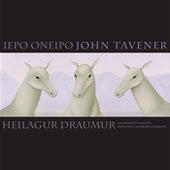Iepo Oneipo by John Tavener