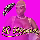 Rio Carnaval by Various Artists