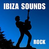 Ibiza Sounds : Rock by Various Artists