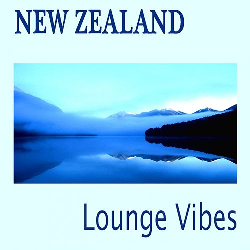 New Zealand Lounge Vibes by Various Artists