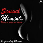 Sensual Moments by Manyus Joan Eta