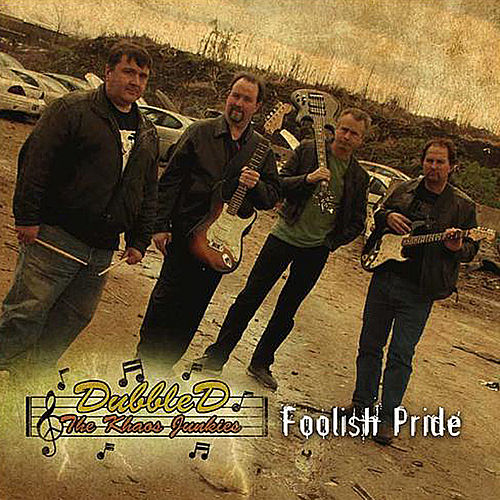 Foolish Pride by Dubble D