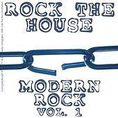 Rock the House - Vol. 01; Modern Rock by Various Artists