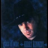 Glass Of Wine by Kerry Kennedy