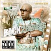 Back 2 Bizness by Yung Ralph